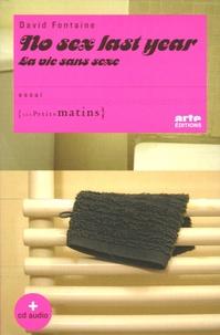 David Fontaine - No sex last year - La vie sans sexe. 1 CD audio