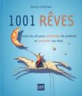 David Fontana - 1001 rêves - Toutes les clés pour comprendre les symboles et interpréter nos rêves.