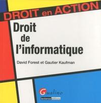 David Forest et Gautier Kaufman - Droit de l'informatique.