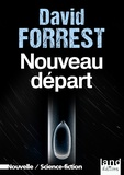 David Forrest - Nouveau départ.