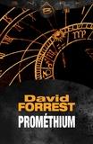 David Forrest - Promethium.