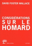 David Foster Wallace - Considérations sur le homard - Tome 1.