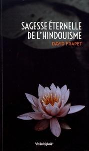 David Frapet - Sagesse éternelle de l'hindouisme.