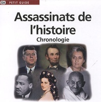 David Fréchet - Assassinats de l'histoire - Chronologie.