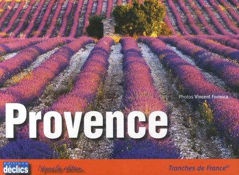 David Fréchet et Vincent Formica - Provence - Tranches de France.