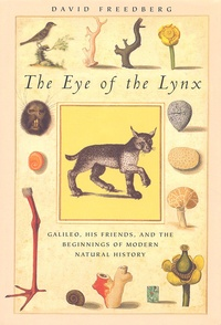 The Eye of the Lynx. Galileo, his Friends, and the Beginnings of Modern Natural History.pdf