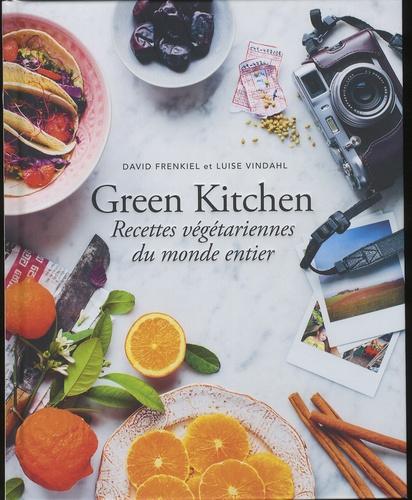 David Frenkiel et Luise Vindahl - Green Kitchen - Recettes végétariennes du monde entier.