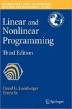 David G. Luenberger et Yinyu Ye - Linear and Nonlinear Programming.