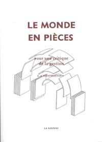 David Gaborieau et Robin Mugnier - Le monde en pièces - Pour une critique de la gestion Tome 2, Informatiser.