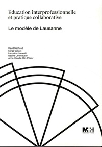 Education interprofessionnelle et pratique collaborative - Le modèle de Lausanne.pdf