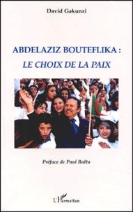 Accentsonline.fr Abdelaziz Bouteflika : Le choix de la paix Image