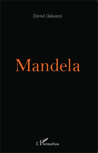 David Gakunzi - Mandela.