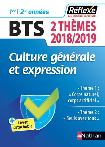 Culture Generale Et Expression Bts Theme 1 Corps Naturel Corps Artificiel Theme 2 Seuls Avec Tous Grand Format