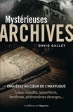 David Galley - Mystérieuses archives.