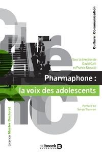 David Galli et Franck Renucci - Pharmaphone : la voix des adolescents.
