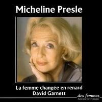 David Garnett et Micheline Presle - La femme changée en renard.