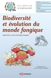 David Garon et Jean-Christophe Guéguen - Biodiversité et évolution du monde fongique.