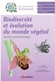 David Garon et Jean-Christophe Guéguen - Biodiversité et évolution du monde végétal.