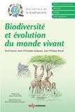 David Garon et Jean-Christophe Guéguen - Biodiversité et évolution du monde vivant.