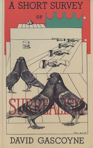 David Gascoyne - A Short Survey of Surrealism.