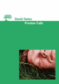 David Gates - Preston Falls.