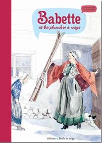 David Gautier et Julie Wintz-Litty - Babette et les planches à neige.