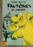 David Gautier - Elephant Tom et les fantômes de Chambéry.