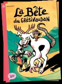 David Gautier - La Bête du Grésivaudan.