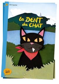 David Gautier - La dent du chat.
