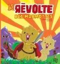 David Gautier et Isabelle Mandrou - La révolte des mamottes.