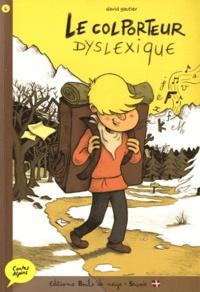 David Gautier - Le colporteur dyslexique.