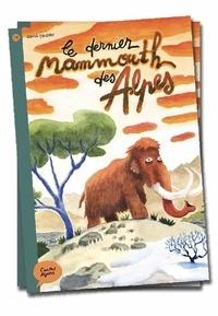 David Gautier - Le dernier mammouth des Alpes.