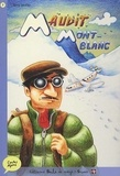 David Gautier - Maudit Mont-Blanc.