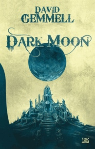 David Gemmell - Dark Moon.