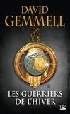 David Gemmell - Drenaï  : Les guerriers de l'hiver.