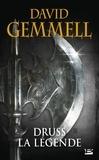 David Gemmell - Druss la légende.