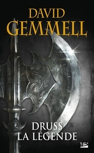 David Gemmell - Druss la légende.