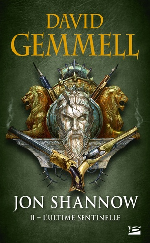 Jon Shannow Tome 2 L'ultime sentinelle
