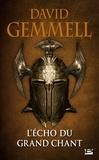 David Gemmell - L'Echo du Grand Chant.
