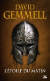 David Gemmell - L'Etoile du Matin.