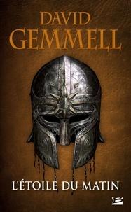 Téléchargez des ebooks gratuitement en anglais L'Etoile du Matin par David Gemmell RTF