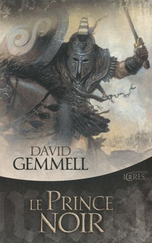 David Gemmell - Le Prince noir.