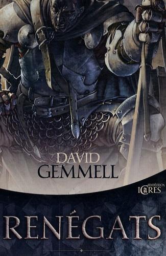 David Gemmell - Renégats.