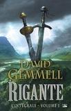 David Gemmell - Rigante L'intégrale, Volume : .