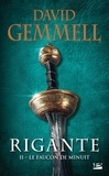 David Gemmell - Rigante Tome 2 : Le faucon de minuit.