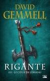 David Gemmell - Rigante Tome 3 : Le coeur de corbeau.