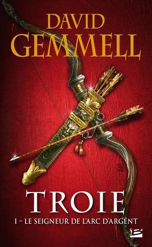 Troie Tome 1 Le seigneur de l'Arc d'Argent