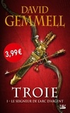 David Gemmell - Troie Tome 1 : Le Seigneur de l'Arc d'argent.