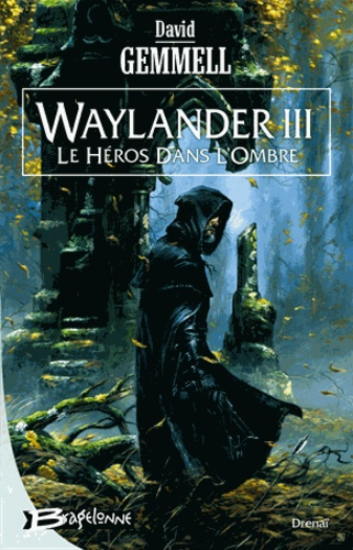 Waylander Tome 3 Le Héros dans l'ombre