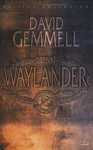 David Gemmell - Waylander - Edition collector.